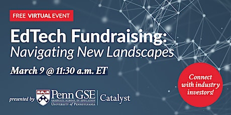 EdTech Fundraising: Navigating New Landscapes tickets