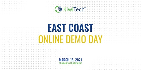 KiwiTech's Online Demo Day - East Coast tickets