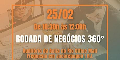RODADA DE NEGÓCIOS 360° ingressos