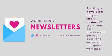 Work Happy: Newsletter Workshop tickets