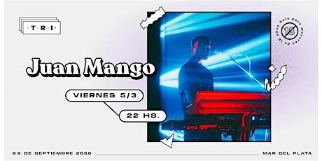 Juan Mango en Club TRI entradas