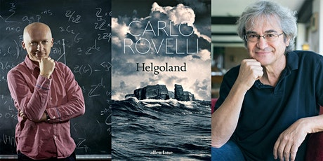 Carlo Rovelli on Helgoland in conversation with Marcus du Sautoy tickets