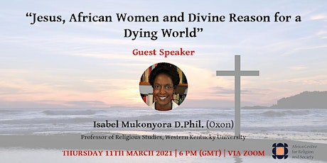 Jesus, African Women and Divine Reason for a Dying World tickets