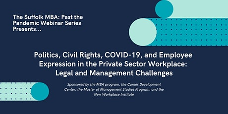 Politics, Civil Rights, COVID-19, and Employee Expression in the Workplace tickets