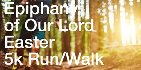 Epiphany of Our Lord Easter 5K Run tickets