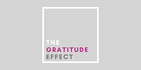 The Gratitude Effect tickets