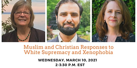 Muslim and Christian Responses to White Supremacy and Xenophobia tickets