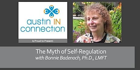 The Myth of Self-Regulation tickets