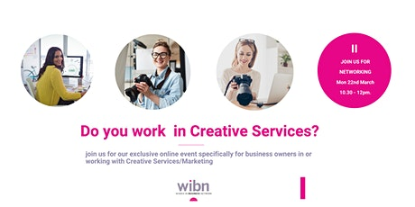 WOMEN IN CREATIVE SERVICES - A SPECIAL EVENT FROM WOMEN IN BUSINESS NETWORK tickets