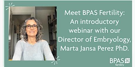 Meet BPAS Fertility: An introduction. tickets