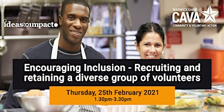 Encouraging Inclusion: Recruiting & retaining a diverse group of volunteers tickets