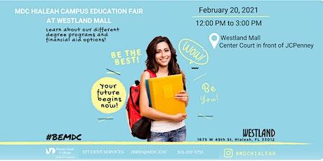 MDC Hialeah Campus Education Fair tickets