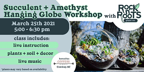 Succulent + Amethyst Hanging Globe Workshop at Coppers Restaurant tickets