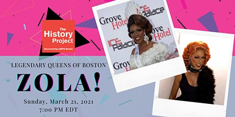 Legendary Queens of Boston: A Conversation with Zola! tickets