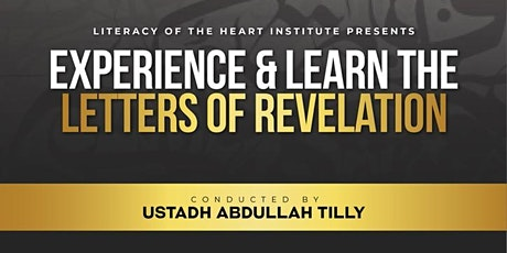 Literacy Of The Heart Institute Presents:  Experience & Learn the Letters tickets