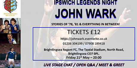 JOHN WARK - Ipswich Legends Night tickets