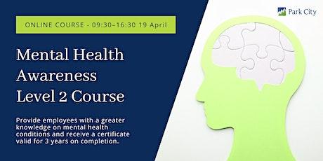 Online Mental Health Awareness Level 2 tickets