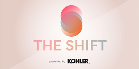 The Shift presented by Kohler tickets