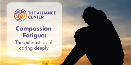 Compassion Fatigue: The exhaustion of caring deeply tickets