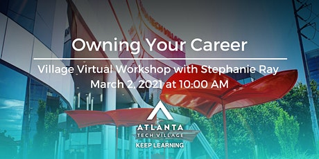 Village Virtual Workshop: Owning Your Career tickets