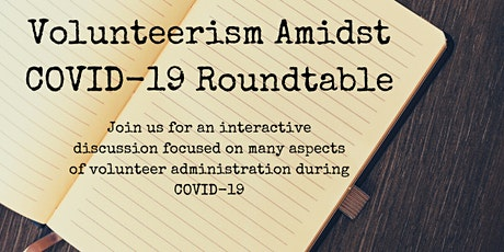 Volunteerism Amidst COVID-19 Roundtable tickets