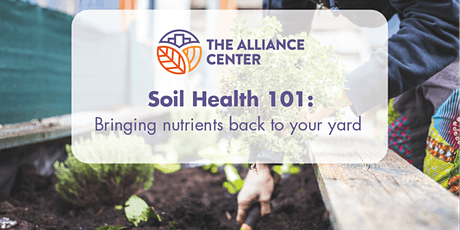 Soil Health 101: Bringing nutrients back to your yard tickets