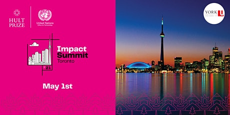 Hult Prize 2021 Impact Summit Toronto tickets