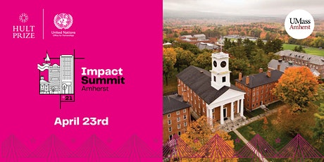 Hult Prize 2021 Impact Summit Amherst tickets
