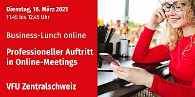 Business-Lunch online, Zentralschweiz, 16.03.2021