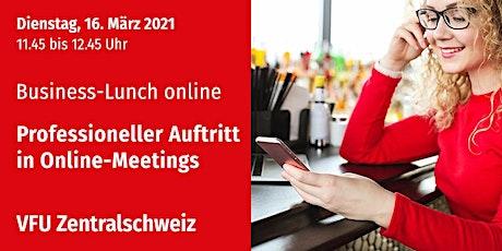 Business-Lunch online, Zentralschweiz, 16.03.2021 Tickets
