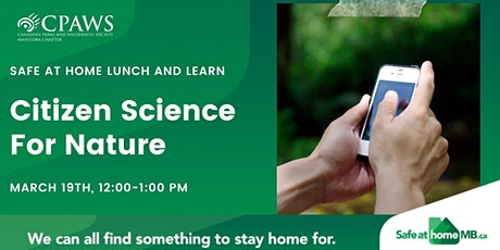 Citizen Science: Using Technology for Research in Manitoba tickets