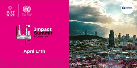 Hult Prize 2021 Impact Summit Monterrey tickets