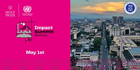 Hult Prize 2021 Impact Summit Bandung tickets