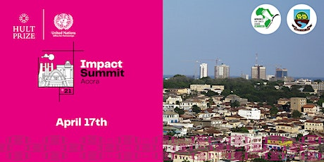 Hult Prize 2021 Impact Summit Accra tickets