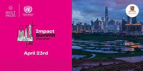Hult Prize 2021 Impact Summit Shenzhen tickets