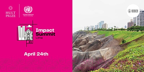 Hult Prize 2021 Impact Summit Lima tickets