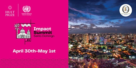 Hult Prize 2021 Impact Summit Santo Domingo ingressos