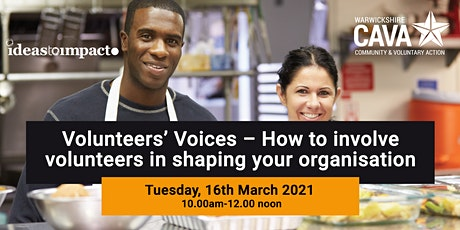 Volunteers' Voices – How to involve volunteers in shaping your organisation tickets