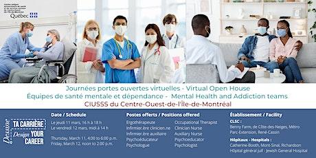 Portes ouvertes  Programme Santé Mentale et Dépendances CIUSSS Centre-Ouest billets
