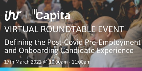 Defining the Post-Covid Pre-Employment and Onboarding Candidate Experience tickets