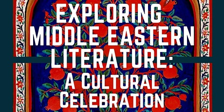 Exploring Middle Eastern Literature: A Cultural Celebration tickets