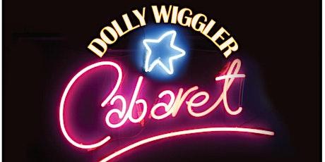 Dolly Wiggler Cabaret 2021 tickets