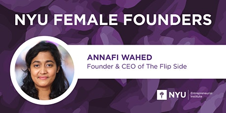 Female Founders Lunch with Annafi Wahed, Founder + CEO of The Flip Slide tickets