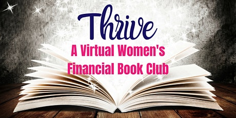 Thrive - A Virtual Women's Financial Book Club tickets