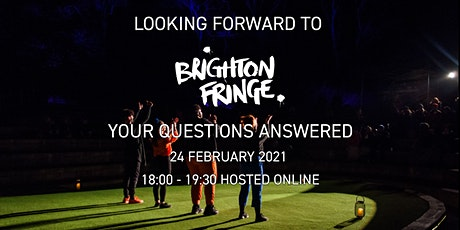 Looking Forward to Brighton Fringe: Your Questions Answered tickets