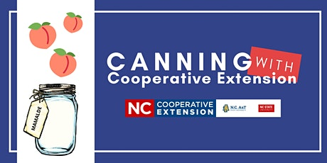 Canning With Cooperative Extension - Peach Jam tickets
