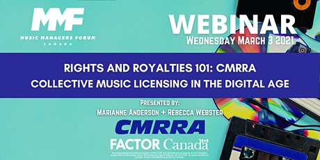 MMF CANADA WEBINAR: Rights and Royalties 101 - The CMRRA Edition tickets