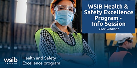 WSIB Health and Safety Excellence Program - Information Session tickets