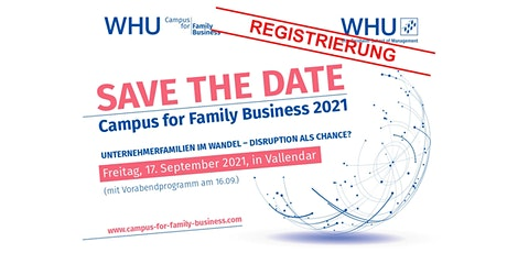 WHU Campus for Family Business 2021 - Registrierung Tickets