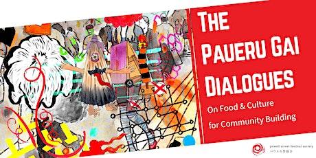 The Paueru Gai Dialogues #2 tickets